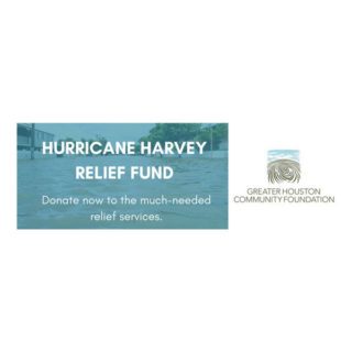 Greater Houston Community Foundation's Hurricane Harvey Relief Fund